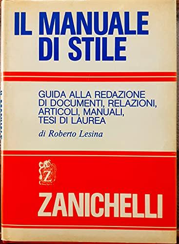 Il manuale di stile: Guida alla redazione: Lesina, Roberto