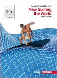 9788808063038: New surfing the world. Per le Scuole superiori. Con espansione online [Lingua inglese]