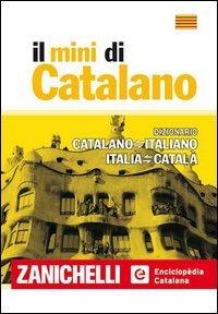 9788808064318: Dizionario di catalano. Dizionario catalano-italiano, italiano-catalano