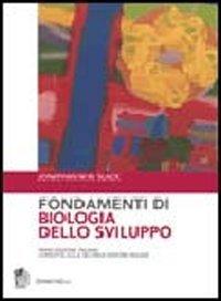 9788808067852: Fondamenti di biologia dello sviluppo