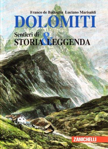9788808070418: Dolomiti. Sentieri di storia & leggenda