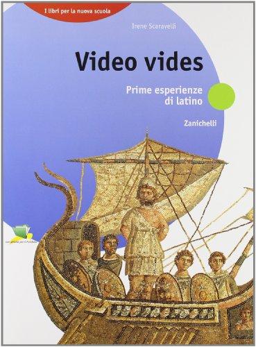 9788808075758: Video vides. Prime esperienze di latino.Per la Scuola media