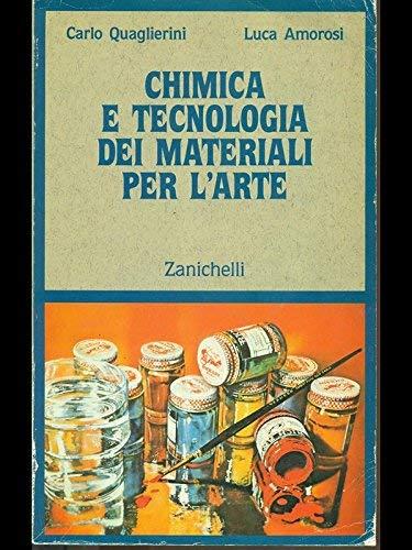 CHIMICA E TECNOLOGIA DEI MATERIALI PER L'ARTE: QUAGLIERINI C.