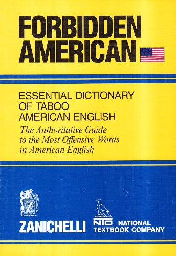 9788808078308: FORBIDDEN AMERICAN: Essential Dictionary of Taboo American English - The Authoritative Guide to the