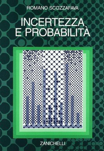 9788808079756: Incertezza e probabilità. Significato, valutazione, applicazioni della probabilità soggettiva