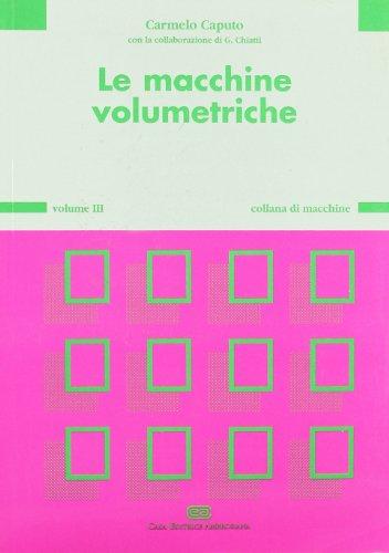 9788808082015: Le macchine volumetriche