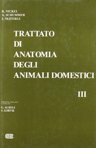 9788808083128: Trattato di anatomia veterinaria degli animali domestici: 3