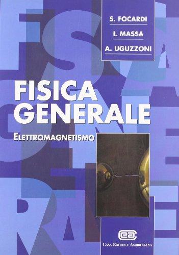 9788808086198: Fisica generale. Elettromagnetismo (Vol. 2)