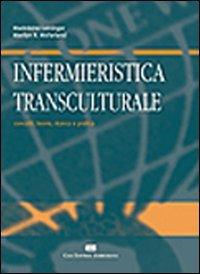 Infermieristica transculturale: Madeleine Leininger; Marilyn