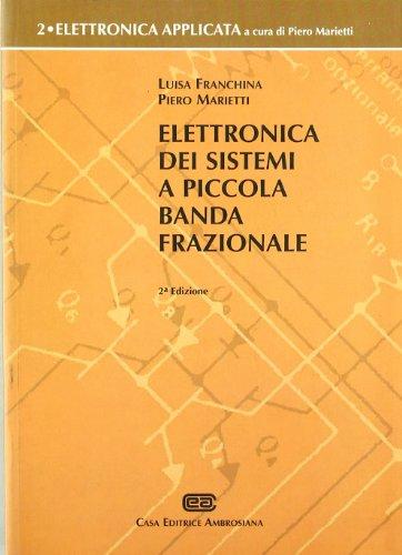 9788808086938: Elettronica dei sistemi a piccola banda frazionale: 2