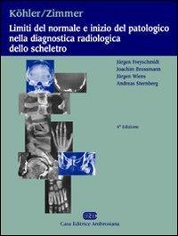 9788808087270: Limiti del normale e inizio del patologico nella diagnostica radiologica dello scheletro