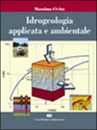9788808087416: Idrogeologia applicata e ambientale