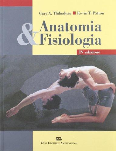 9788808087515: Anatomia e fisiologia
