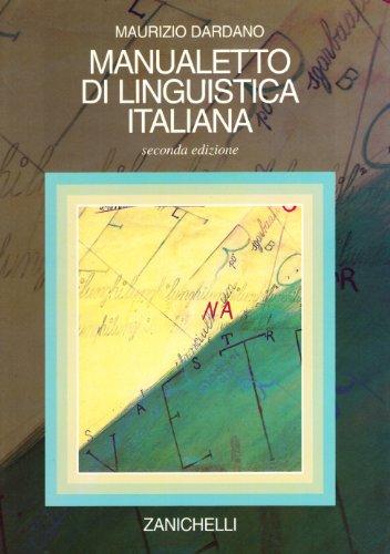 Manualetto DI Linguistica (Italian Edition): Dardano, M.
