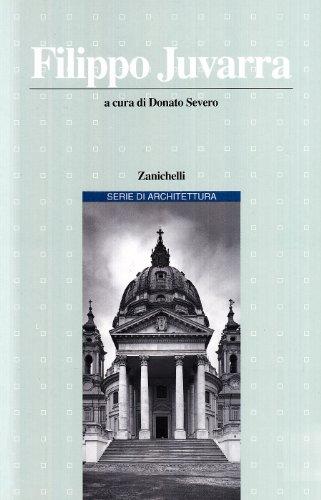 9788808089847: Filippo Juvarra (Serie di architettura) (Italian Edition)