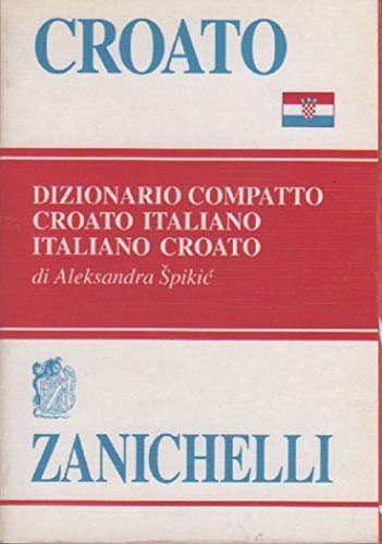 9788808090751: Croato. Dizionario compatto croato-italiano, italiano-croato