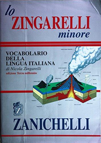 Lo Zingarelli minore. Vocabolario della lingua italiana: Zingarelli, Nicola