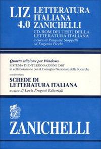 9788808091673: LIZ 4.0. Letteratura italiana Zanichelli. CD-ROM dei testi della letteratura italiana