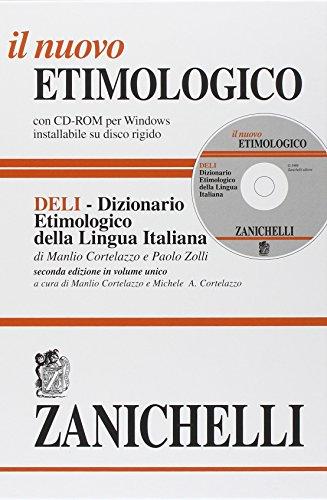 9788808094285: Il Nuovo Etimologico: Dizionario Etimologico Della Lingua Italiana Con CD-ROM E Motore Di Ricerca a Tutto Testo (Opere Di Consultazione) (Italian Edition)