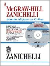 9788808094308: Il McGraw-Hill Zanichelli. Dizionario enciclopedico scientifico e tecnico inglese-italiano e italiano-inglese. Con CD-ROM