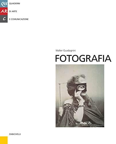 9788808096579: Fotografia (Quarc. Quaderni di Arte e Comunicazione)