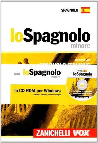 9788808101334: Lo spagnolo minore. Dizionario spagnolo-italiano, italiano-spagnolo. Con CD-ROM