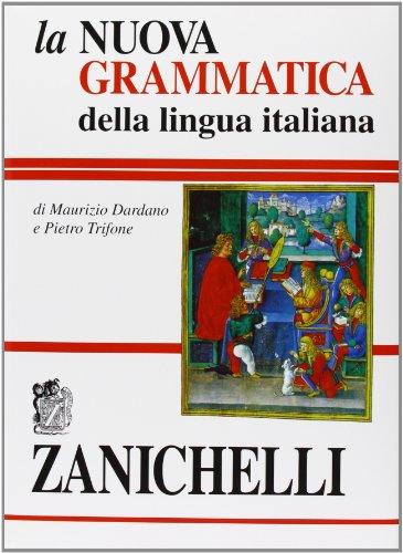 La Nuova Grammatica Della Lingua Italiana (Opere: Maurizio Dardano