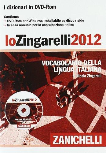 9788808106070: Lo Zingarelli 2012. Vocabolario della lingua italiana. DVD-ROM (I grandi dizionari)
