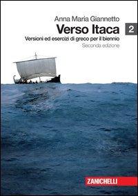9788808109217: Verso Itaca. Versioni ed esercizi di greco. Per il biennio del Liceo classico. Con espansione online: 2