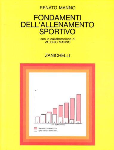 Fondamenti dell'allenamento sportivo: Renato Manno
