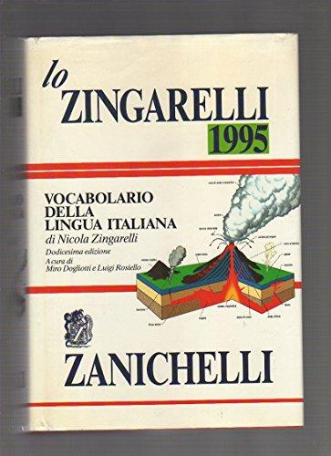 Lo Zingarelli 1995. Vocabolario della lingua italiana: Zingarelli, Nicola
