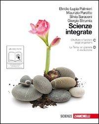 9788808127952: Scienze integrate. Vol. C-D: Strutture e funzioni degli organismi-La Terra, un pianeta in evoluzione. Per le Scuole superiori. Con espansione online
