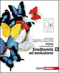 9788808128225: Biologia. La scienza della vita. Vol. B: Ereditarietà ed evoluzione. Per le Scuole superiori. Con espansione online