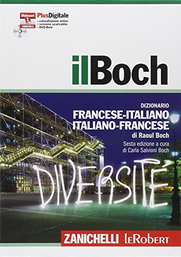 9788808128300: il Boch. Sesta edizione. Dizionario francese-italiano, italiano-francese. Versione Plus