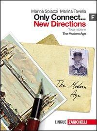 9788808129413: Only connect... new directions. Vol. F: The modern age. Per le Scuole superiori. Con espansione online