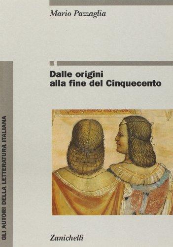 Dalle origini alla fine del Cinquecento: Mario Pazzaglia