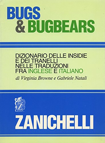 Bugs and bugbears - Dizionario delle insidie: Browne, Virginia; Natali,