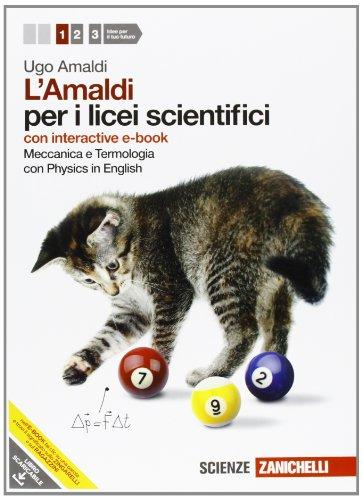9788808136497: Amaldi per i licei scientifici. Con Physics in english. Con interactive e-book. Con esapnsione online: 1