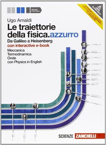 TRAIETTORIE DELLA FISICA (LE) AZZURRO. MECCANICA TERMODINAMICA ONDE