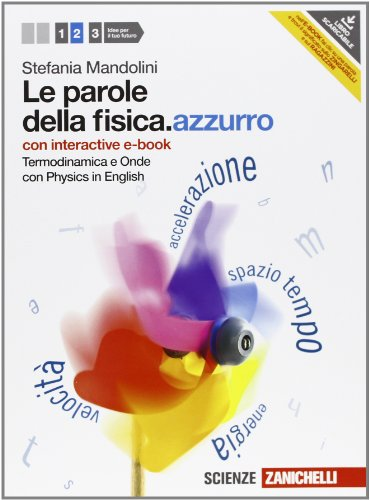 Le parole della fisica.azzurro (volume 2), termodinamica e onde con Physics in English