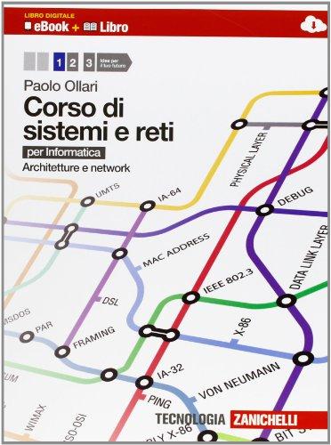 9788808141699: Corso di sistemi e reti. Per informatica. Per le Scuole superiori. Con e-book. Con espansione online: 1