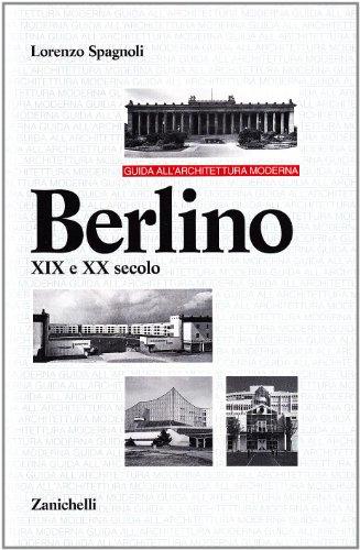 9788808141743: Guida all'architettura moderna. Berlino XIX e XX secolo