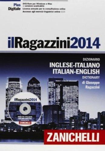 9788808142733: Il Ragazzini 2014. Dizionario inglese-italiano, italiano-inglese. Con DVD-ROM. ENGLISH and ITALIAN. Con aggiornamento online (Italian Edition)