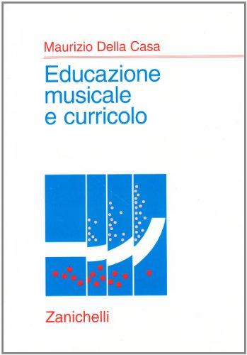 9788808146687: Educazione musicale e curricolo