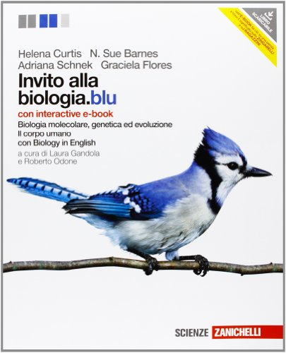 9788808148056: Invito alla biologia.blu. Biologia molecolare, genetica, evoluzione-Corpo umano. Con interactive e-book. Per le Scuole superiori. Con espansione online