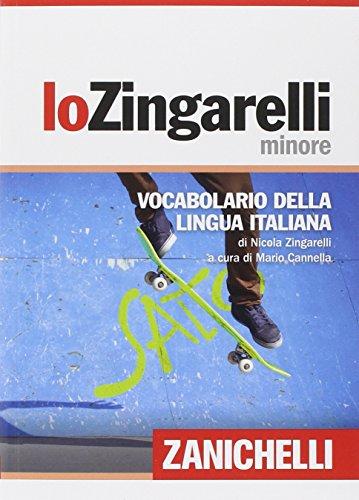 Lo Zingarelli minore. Vocabolario della lingua italiana: Nicola Zingarelli