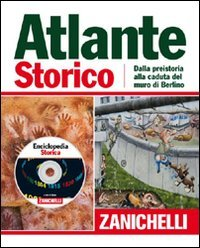 9788808156150: Atlante storico Zanichelli 2011. Con CD-ROM: Enciclopedia storica per Windows