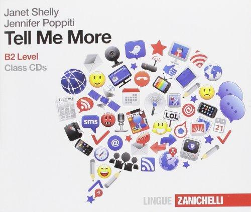 9788808162267: Tell Me More. B2 Level. Per le Scuole superiori. 4 CD Audio