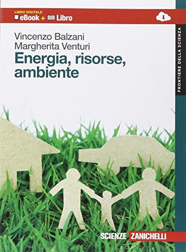 9788808162960: Energia, risorse e ambiente. Per le Scuole superiori. Con e-book