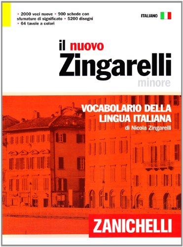 9788808166807: Il nuovo Zingarelli minore. Vocabolario della lingua italiana (I dizionari minori)